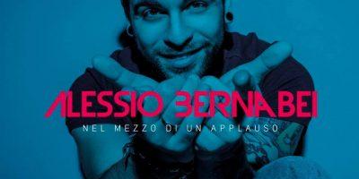 ALESSIO BERNABEI – Nel Mezzo di un Applauso