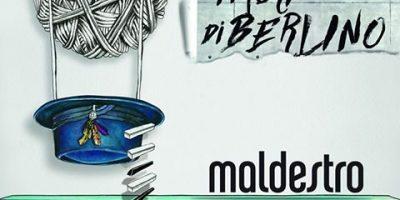 Maldestro pubblica il nuovo album, I Muri di Berlino
