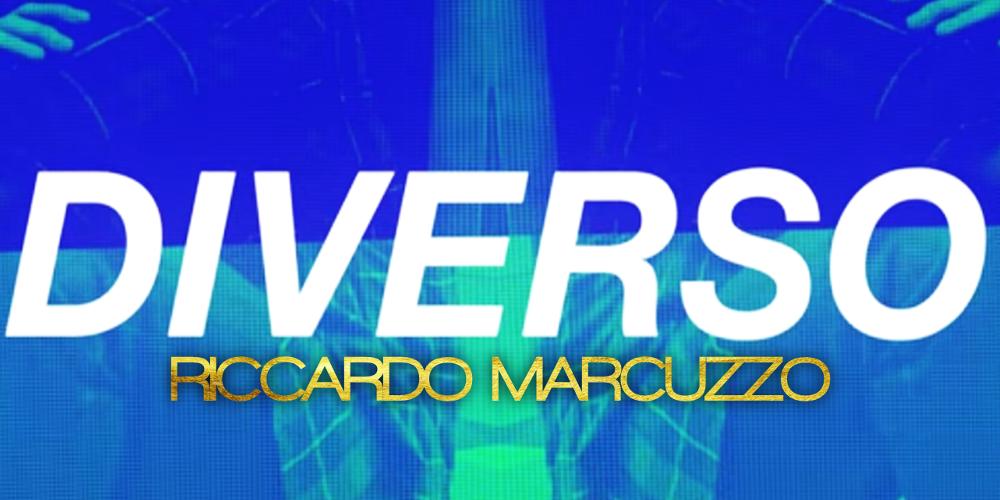 Riccardo Marcuzzo, arriva il lyric ufficiale di Diverso