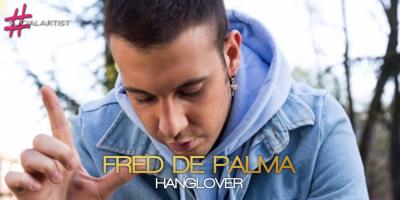 Hanglover è il nuovo album di Fred De Palma in uscita da maggio