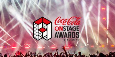 Coca Cola Onstage Awards 2017, ecco tutte le informazioni a riguardo