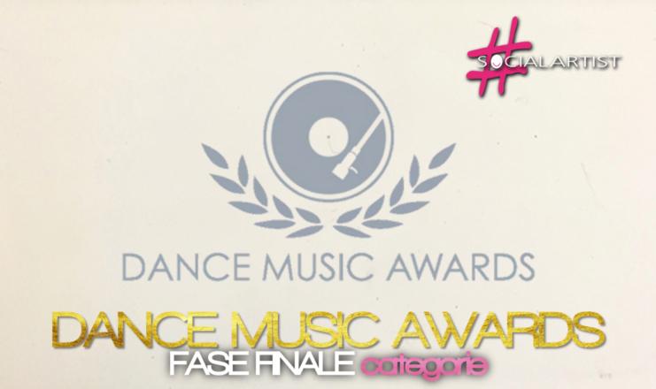 Dance Music Awards, la fase finale