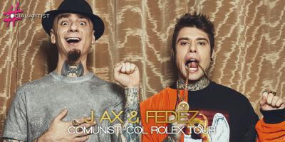 J-Ax e Fedez aggiungono una tappa al loro Comunisti Col Rolex Tour