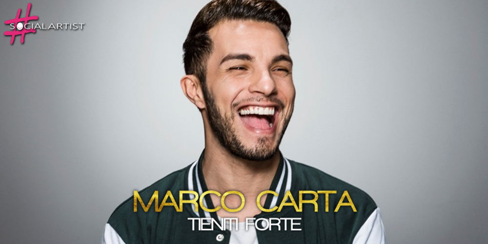 Marco Carta pubblica il nuovo singolo Il Meglio Sta Arrivando, a fine maggio il nuovo album Tieniti Forte