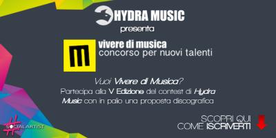 Sono aperte le iscrizioni al contest Vivere di Musica di Hydra Music