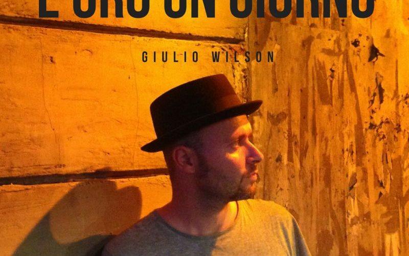 Venerdì 19 maggio Giulio Wilson sarà in concerto al BQ de NÒTT di Milano