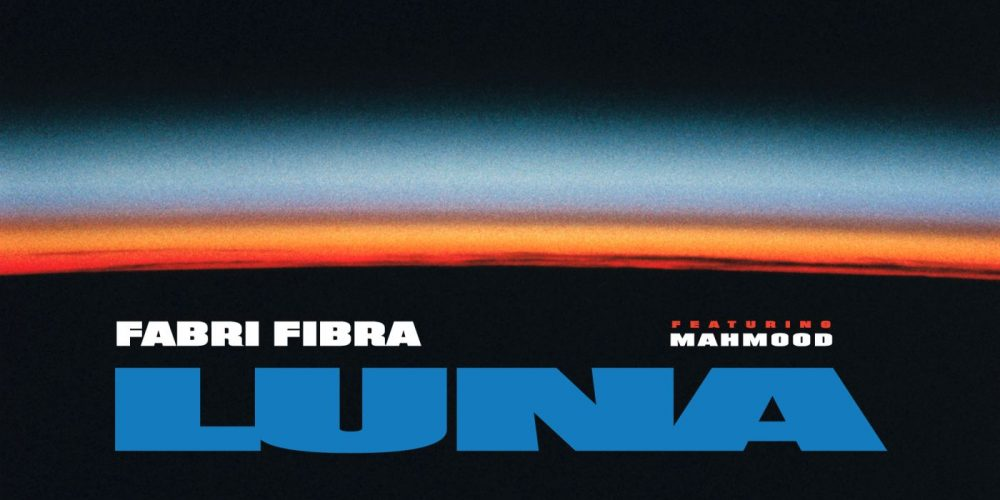 Fabri Fibra pubblica il brano inedito Luna feat. Mahmood