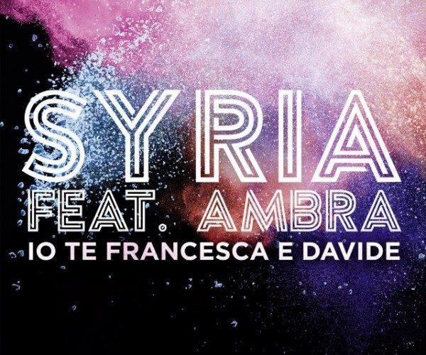 Syria pubblica una cover di Ambra Angiolini, Io Te Francesca e Davide