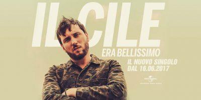 Era Bellissimo è il titolo del nuovo singolo de Il Cile in radio da Venerdì 16 giugno