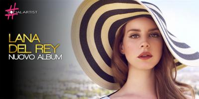 Dal 21 luglio il nuovo album di Lana Del Rey, Lust For Life