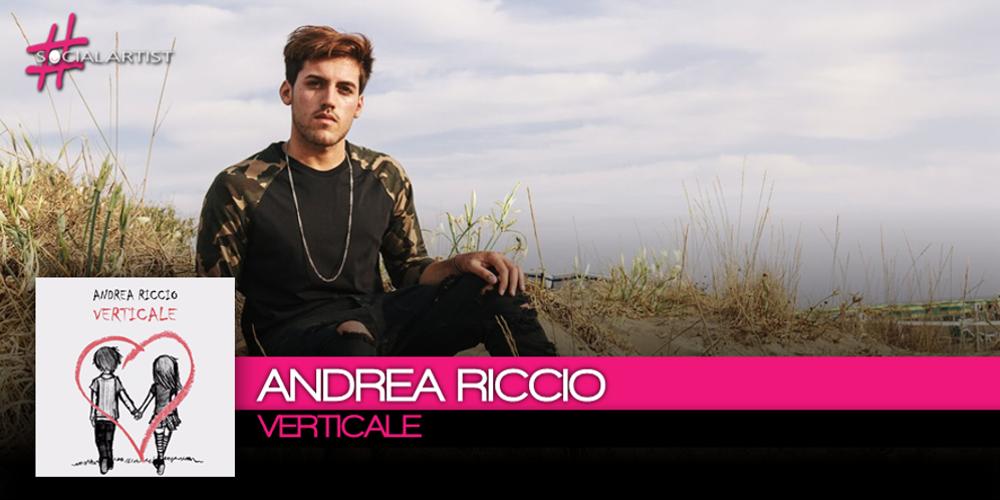 Andrea Riccio pubblica il nuovo singolo intitolato Verticale