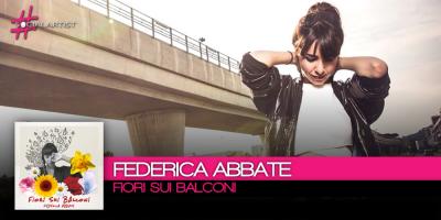 Fiori sui Balconi è il primo singolo di Federica Abbate