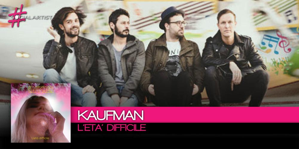 L'Età Difficile dei Kaufman conquista le radio italiane