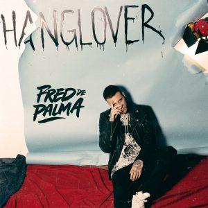 Hanglover Fred De Palma