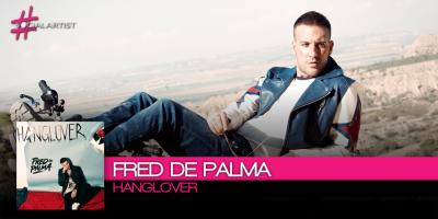 Hanglover, il nuovo album di Fred de Palma in uscita venerdì 15 settembre