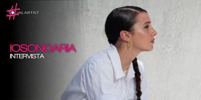 INTERVISTA: IosonoAria si racconta e ci racconta della sua musica