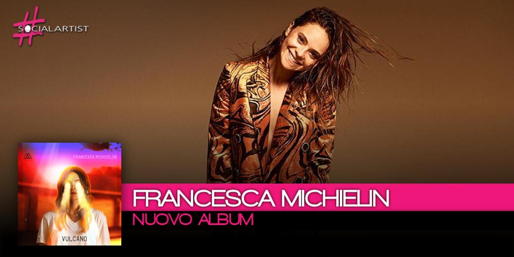 Francesca Michielin annuncia la data di pubblicazione del nuovo album di inediti
