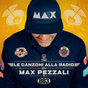 Max Pezzali Le canzoni alla radioalbum