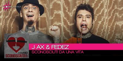 J-Ax & Fedez tornano con il nuovo singolo Sconosciuti da una vita