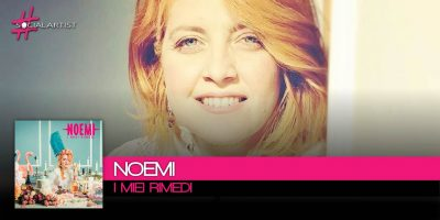 Noemi, si intitola I Miei Rimedi il nuovo singolo disponibile dal 1 dicembre