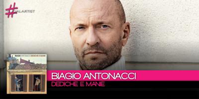 Dediche e Manie, il nuovo album di Biagio Antonacci in uscita il 10 novembre