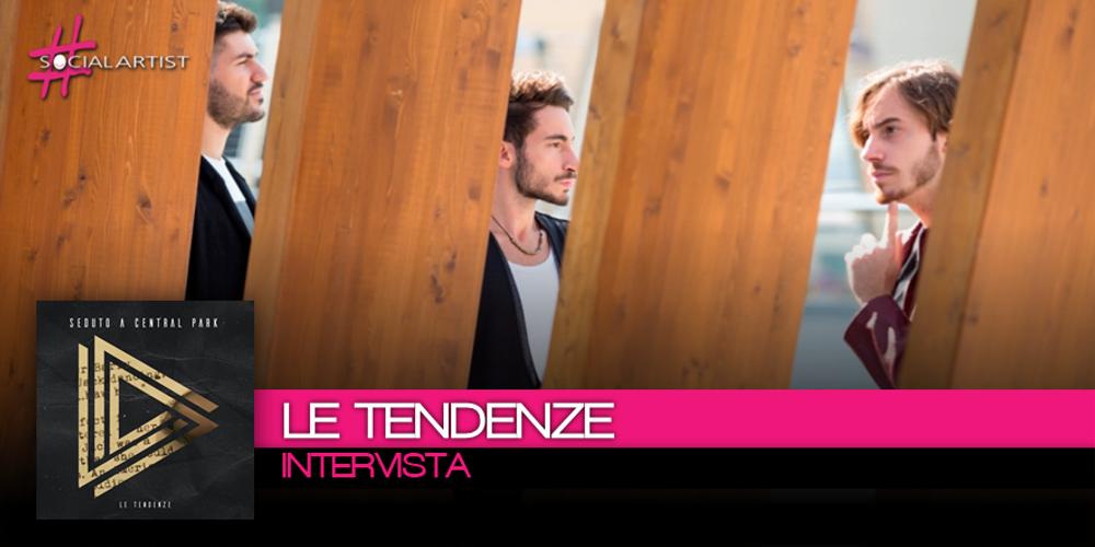 Intervista, Le Tendenze ci raccontano il loro nuovo progetto in uscita nel 2018