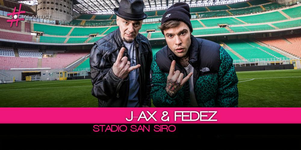 Oltre 30 mila biglietti venduti per il concerto a San Siro di J-Ax e Fedez