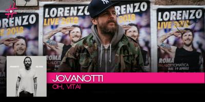 Esce venerdì 10 novembre il nuovo singolo di Jovanotti, Oh, vita!