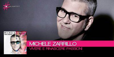 Dal 24 novembre, disponibile la nuova versione di Vivere e Rinascere di Michele Zarrillo