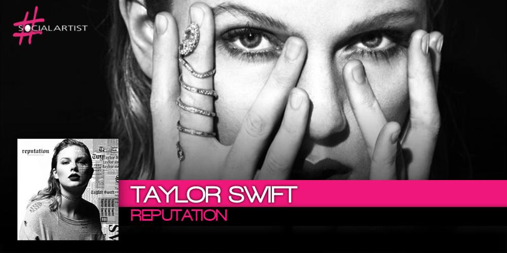 Taylor Swift, è uscito il nuovo album Reputation ed è già in vetta alle classifiche