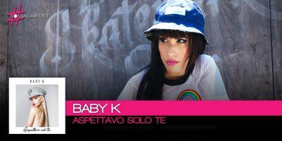 Baby K, dal 15 dicembre il nuovo singolo Aspettavo Solo Te!