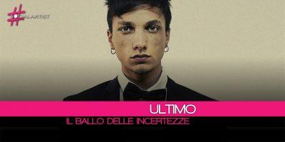 Ultimo, finalista di Sanremo Giovani, in gara con Il Ballo Delle Incertezze