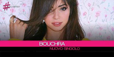 Bouchra, dal 19 gennaio il nuovo singolo Deja Vu