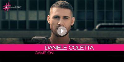 Daniele Coletta, da oggi online il nuovo singolo Game On