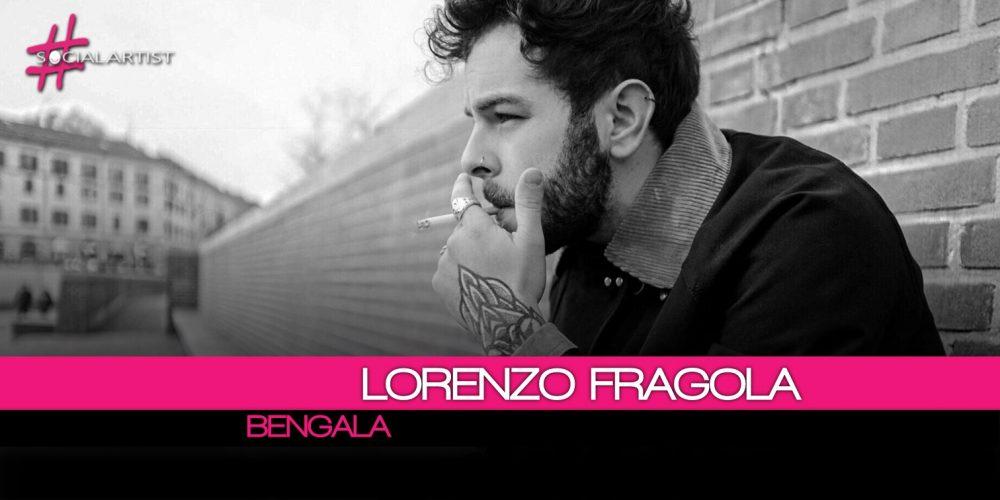 Si intitola Bengala il nuovo singolo di Lorenzo Fragola. Disponibile dal 19 gennaio