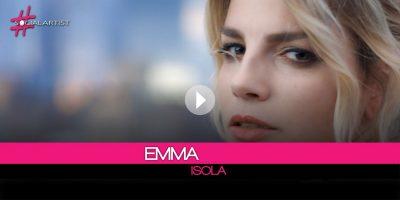 Da oggi il nuovo singolo di Emma, l'isola, online il video su VEVO
