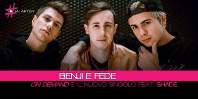 Benji & Fede, da venerdì 23 febbraio il nuovo singolo featuring Shade