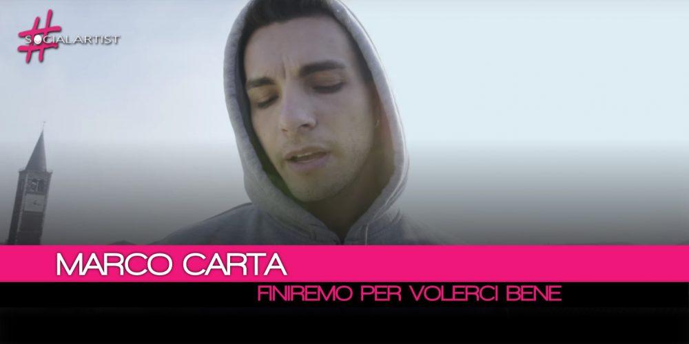 Marco Carta, dal 2 febbraio il videoclip di Finiremo Per Volerci Bene