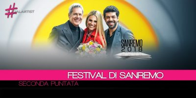Festival di Sanremo, resoconto della seconda puntata