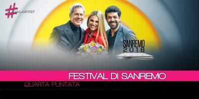 Festival di Sanremo, resoconto della quarta puntata