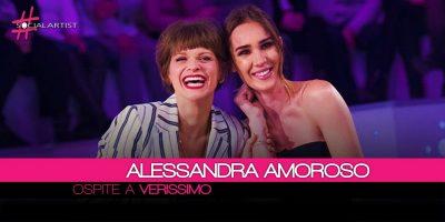 """Alessandra Amoroso a Verissimo: """"Così ho affrontato la mia carriera…"""""""