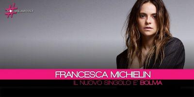 Francesca Michielin, il nuovo singolo estratto da 2640 è Bolivia!