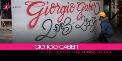 Giorgio Gaber, dal 23 marzo in uscita l'album prodotto e realizzato da Ivano Fossati intitolato Le Donne di Ora