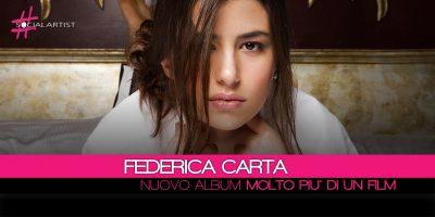 Federica Carta, il nuovo album si intitola Molto Più di un Film