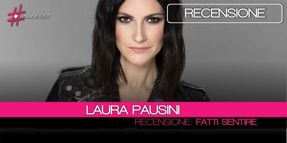 """Laura Pausini, dal 16 marzo il nuovo album """"Fatti Sentire"""""""