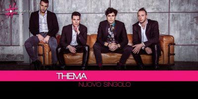 Thema, dal 16 marzo il nuovo singolo Il Nostro Giorno