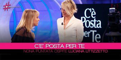 C'è Posta Per Te, Luciana Littizzetto mittente speciale della puntata