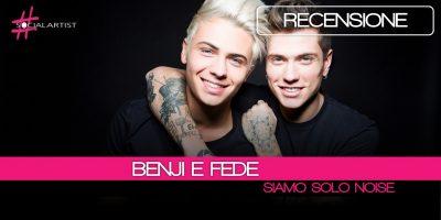 Benji e Fede, dal 2 marzo il nuovo album Siamo Solo Noise
