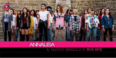 Annalisa, Bye Bye è il nuovo singolo in radio da venerdì 20 aprile (Videoclip)