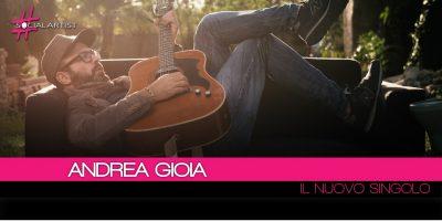 """Andrea Gioia, """"Com'è bella questa notte"""" è il titolo del nuovo singolo"""